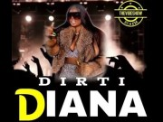 DIRTI DIANA – Stamped official by the God Father of hip-hop DJ Kool Herc