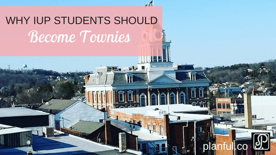 Why IUP Students Should Become Townies