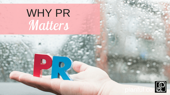 why pr matters