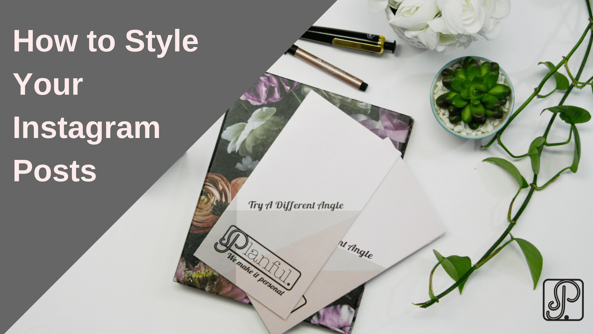 how to style your Instagram posts