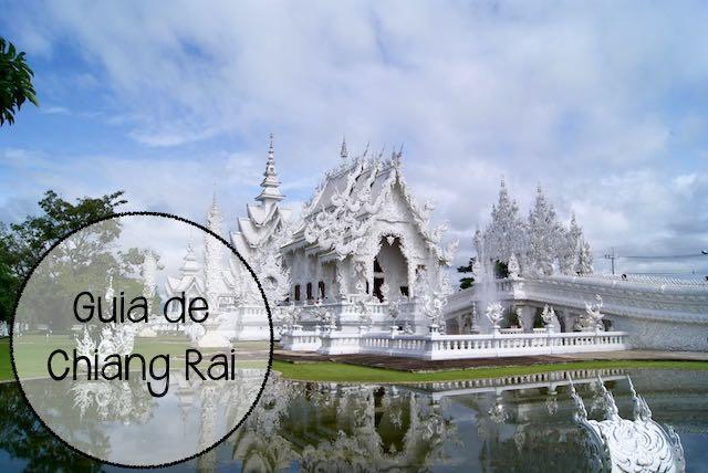 Guía de chiang Rai