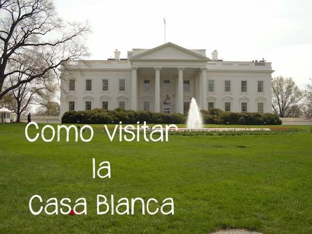 Visitar la Casa Blanca