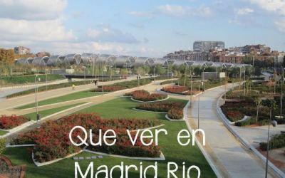 Que ver en Madrid Rio