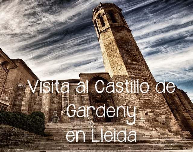 Castillo de Gardeny, para obligatoria si reservas apartamento en Lleida