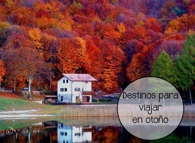 Los mejores destinos del mundo para viajar en otoño