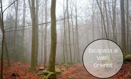 Escapada al Vallés Oriental