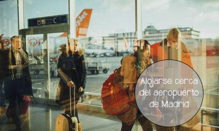 Ventajas de alojarse en hoteles cerca del aeropuerto de Madrid Barajas
