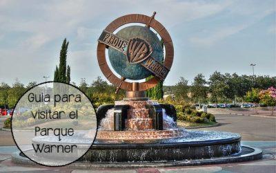 Guía de consejos y recomendaciones para visitar el parque Warner de Madrid