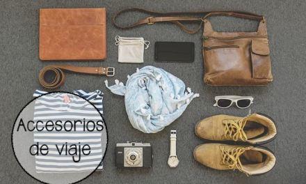 Los mejores accesorios de viaje para no olvidarte nada