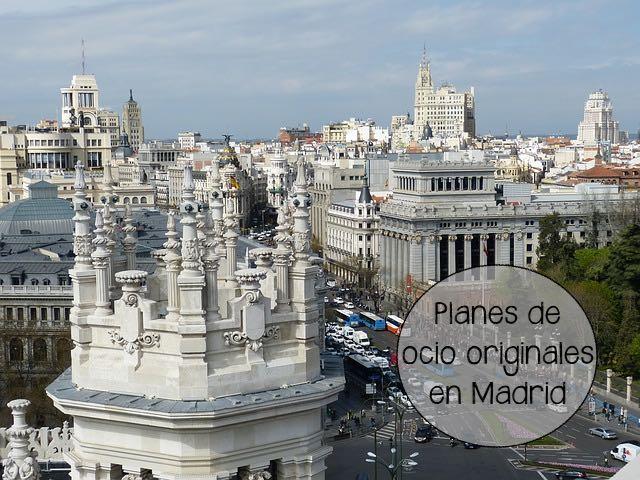 Opciones diferentes de ocio en Madrid