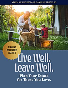 Estate planning book, Live Well, Leave Well.