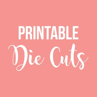 Printable Die Cuts