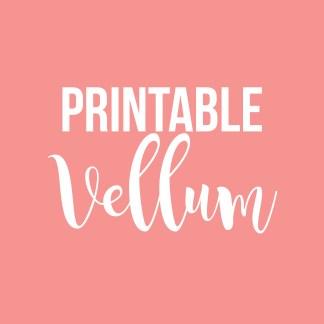 Printable Vellum