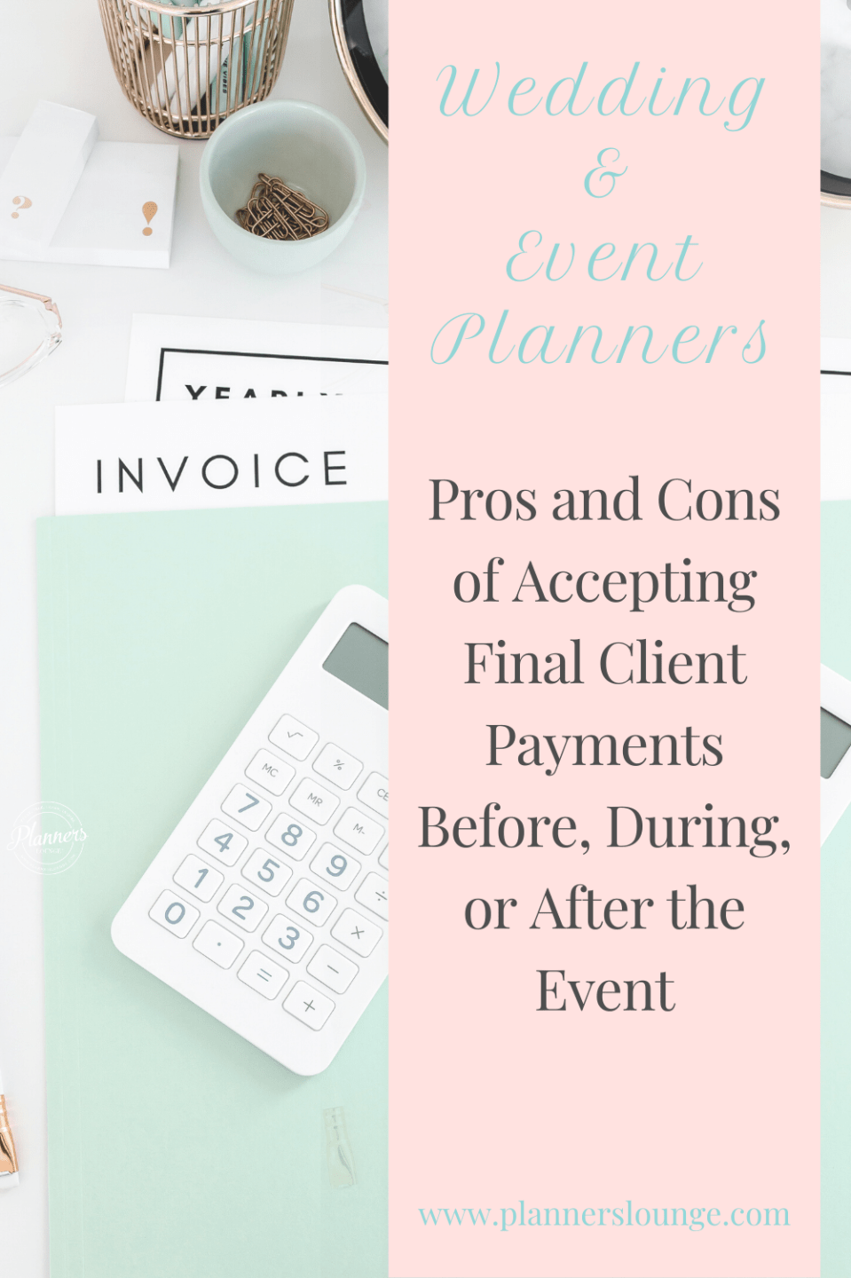 Wedding Planners: Accepting Payments - Now or Later?