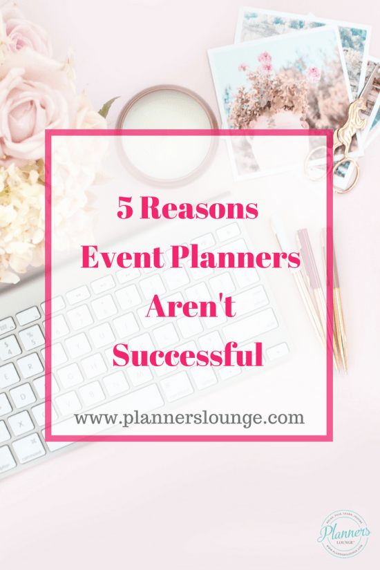 From lackluster websites to lack of education, there are 5 main reasons that event planners don't succeed. Learn what they are and how to avoid them so that you can have a successful and sustainable event planning business! {via Planner's Lounge}