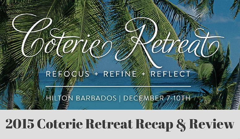 Coterie Retreat Recap & Review
