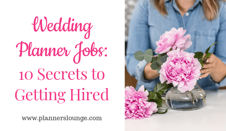 Wedding Planner Jobs.Wedding Planner Jobs 10 Secrets To Getting Hired