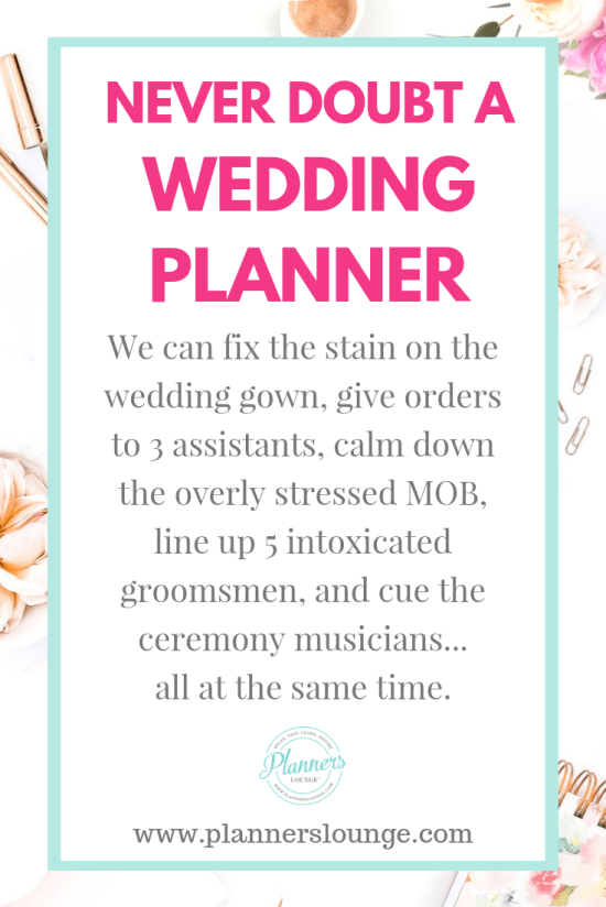 why you should not doubt a wedding planner