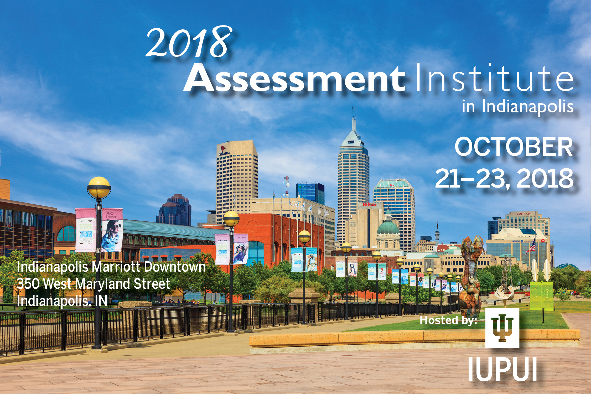 Assessment Institute  Outcomes Assessment  Planning and     2018 Assessment Institute in Indianapolis
