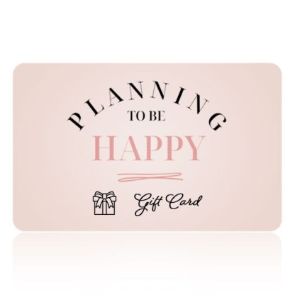 Planning to be happy Gift Card