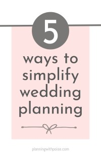 5 Ways to Simplify Wedding Planning