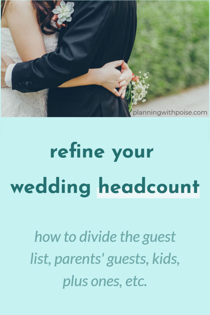 refine your #wedding headcount - things to consider before you send #wedding #invitations #weddingplanning