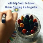 Self Help Skills to Know Before Kindergarten
