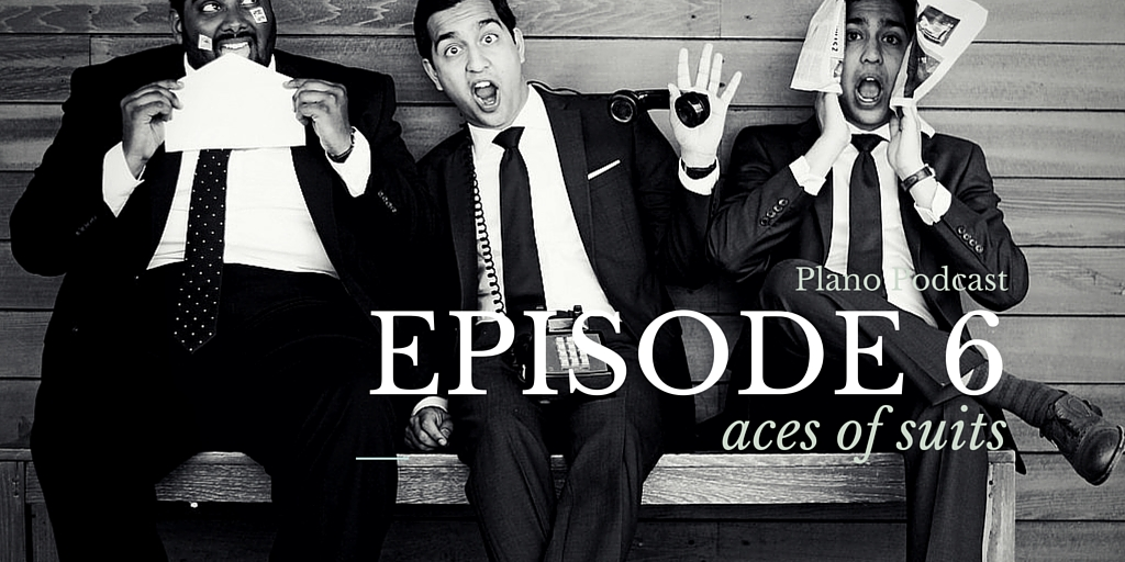 Episode 6: Aces of Suits