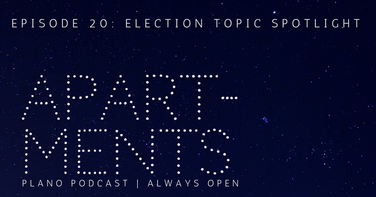 Episode 20: Election Topic Spotlight | Apartments