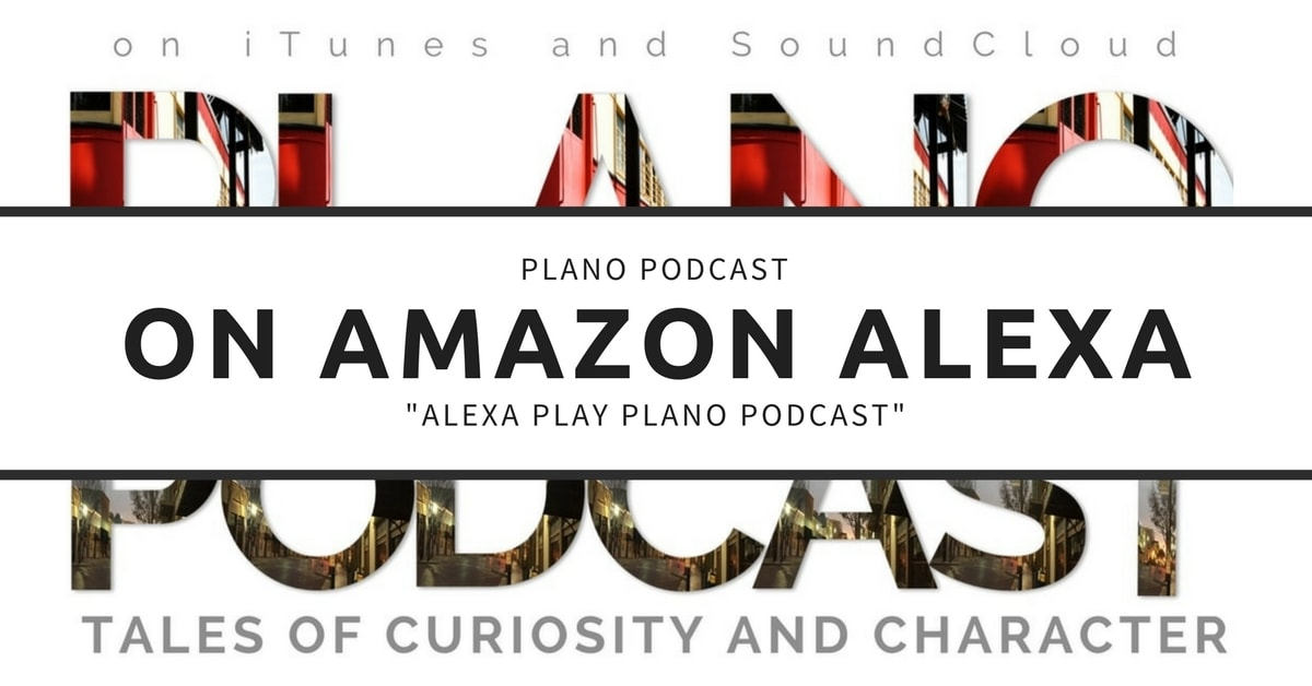 Plano Podcast on Amazon Alexa