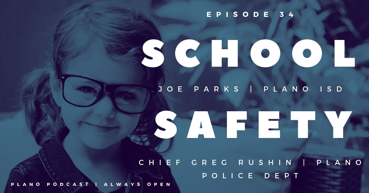 Plano Podcast School Safety