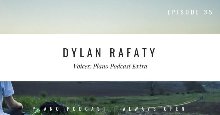Plano Podcast Dylan Rafaty