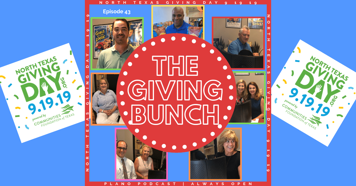 Plano Podcast North Texas Giving Day The Giving Bunch