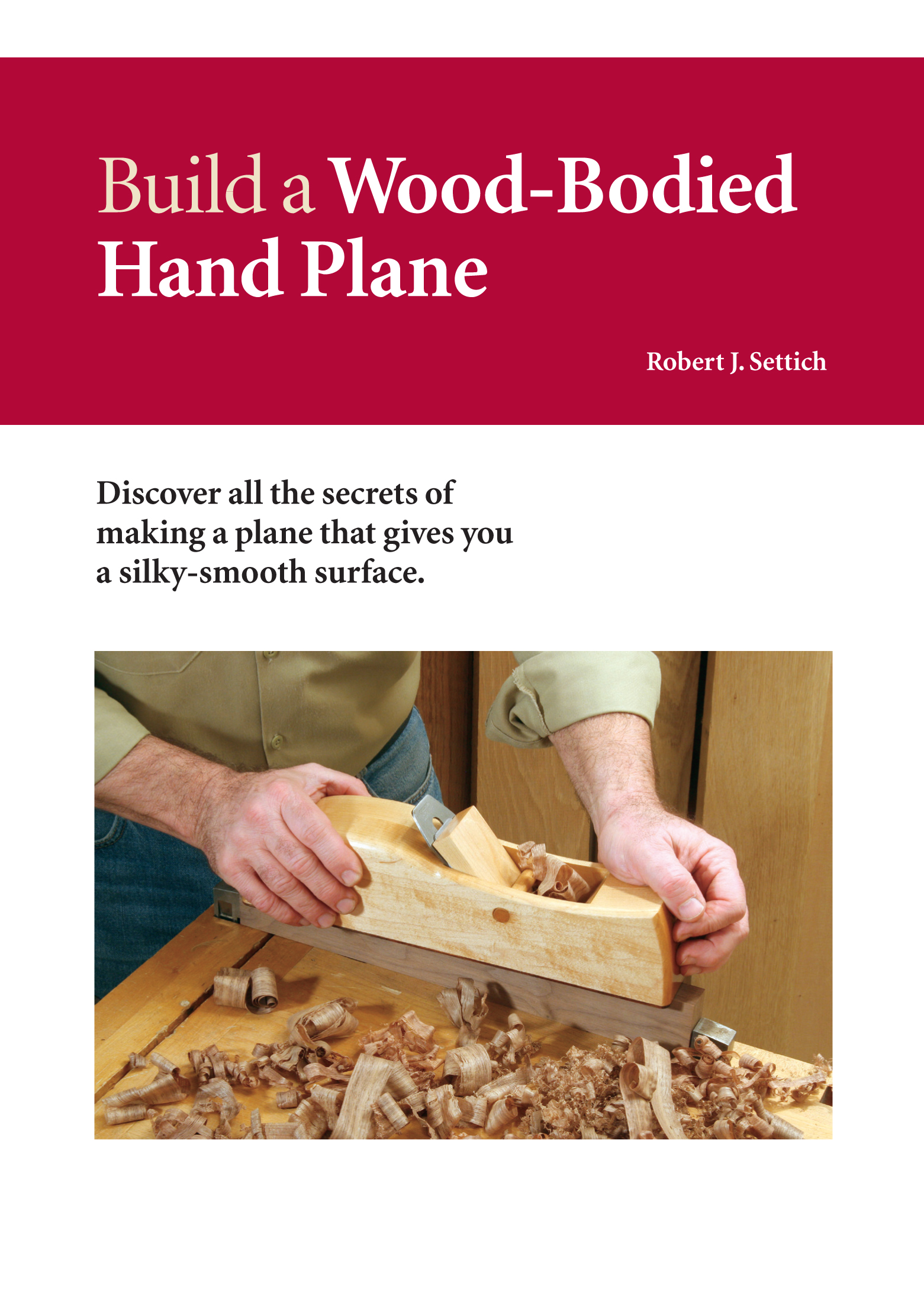 Build A Wood Bodied Hand Plane Plans Unlimited