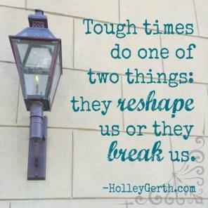 tough-times-reshape