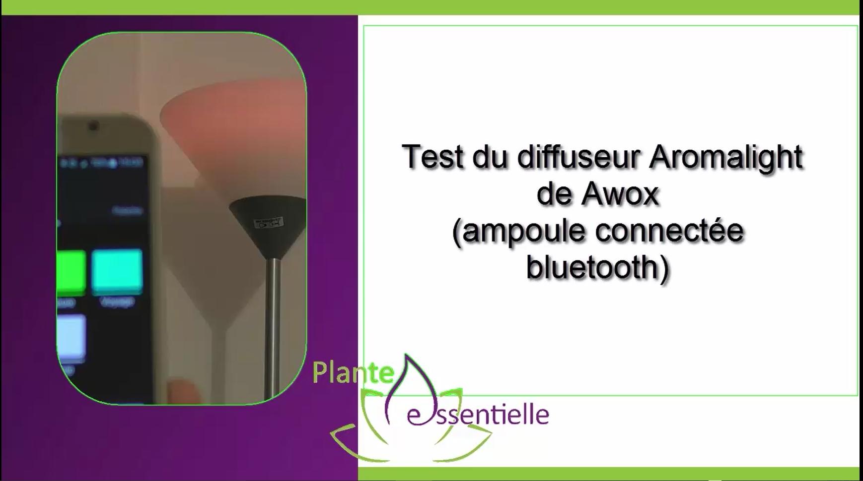 Test du diffuseur LED aromalight de Awox