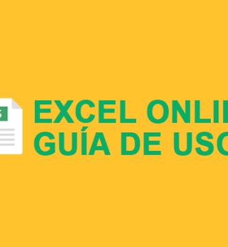 Excel Online: Guía de Uso Paso a Paso