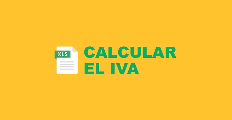 Calcular el IVA con Excel