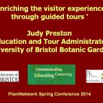 Enriching the visitor experience through guided tours