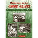 Making Your Garden Come Alive