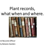 Plant records: what, when, and where