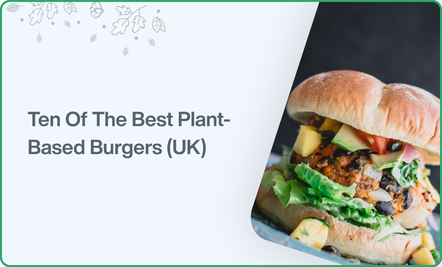 Ten Of The Best Plant Based Burgers Uk Plant Sumo