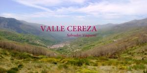 Valle Cereza Salvador Vaquero