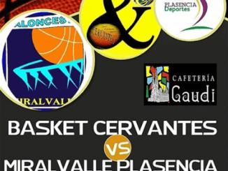 Basket Cervantes - Miralvalle Plasencia