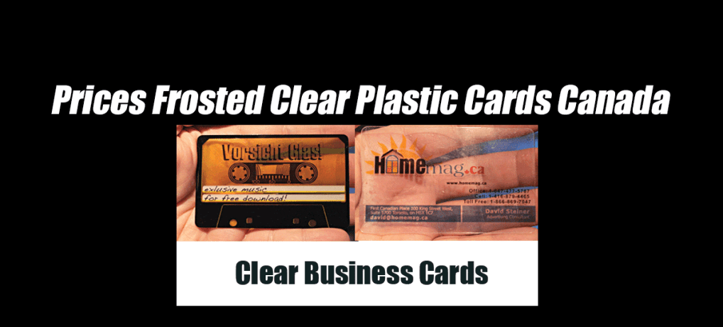 Prices Frosted Clear Plastic Cards Canada