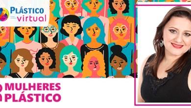 Foto de [Mulheres do Plástico]: Perseverança para liderar no mercado
