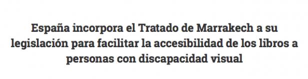 Tratado de Marrakech: España incorpora legislacion