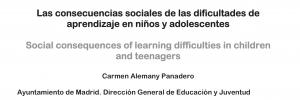 Las Consecuencias Sociales de dificultades de aprendizaje