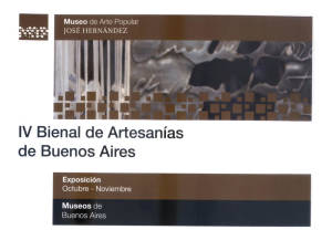IV Bienal de Artesanías Urbanas Museo José Hernández Buenos Aires Argentina