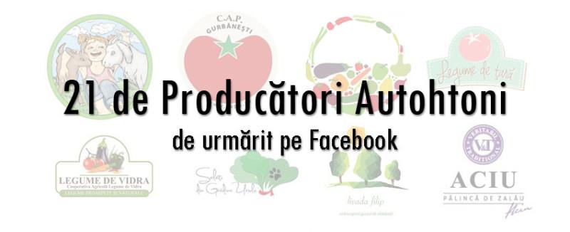 PlatFerma 21 de producatori autohtoni de urmarit pe Facebook